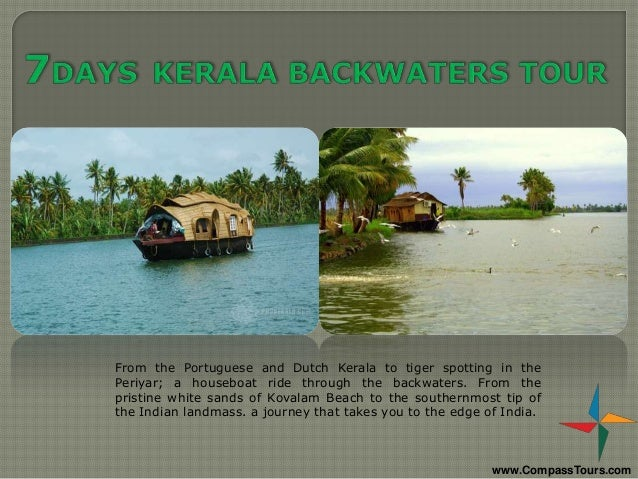 From the Portuguese and Dutch Kerala to tiger spotting in the Periyar; a houseboat ride through the backwaters. From the p...