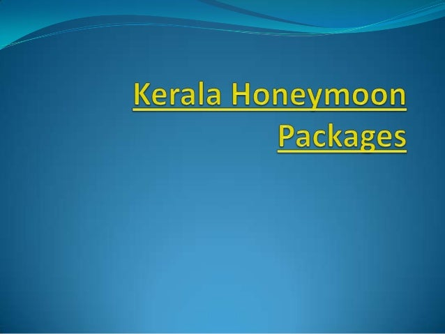 Kerala Tourist Places for Honeymoon  Honeymoon is a word for romance and love. When  thinking about a honeymoon travel de...