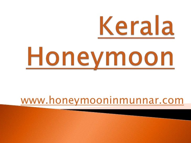 Kerala Honeymoon<br />www.honeymooninmunnar.com<br />