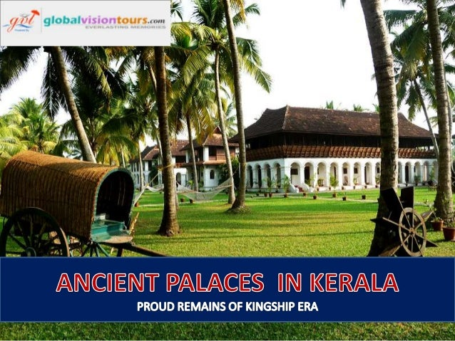 Kavalapara Palace, Near Trissur : Owned by a feudal family in medieval Kerala.