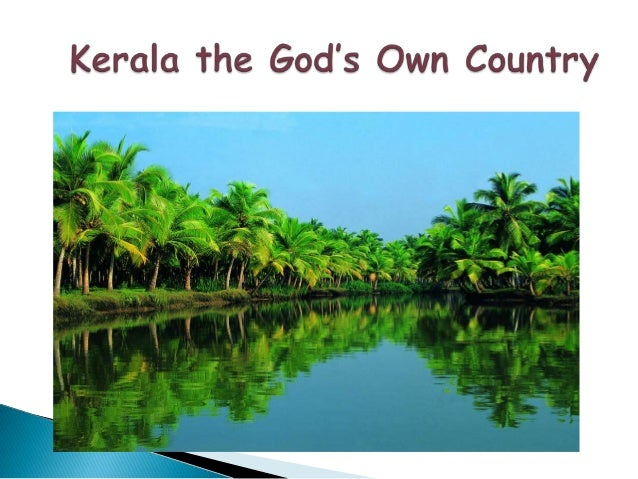  With the Arabian Sea in the west, the Western Ghats towering 500-2700 m in the east and networked by 44 rivers, Kerala e...