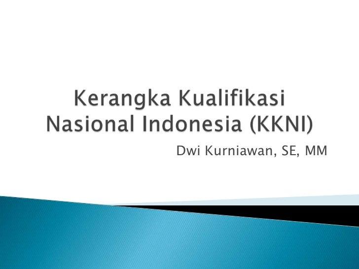 Dwi Kurniawan, SE, MM