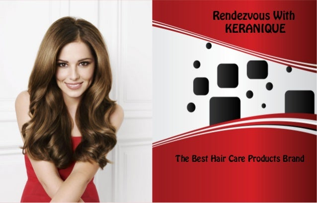 Rendezvous With           KERANIQUEThe Best Hair Care Products Brand