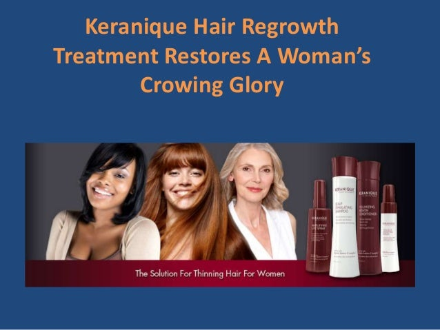 Keranique Hair Regrowth  Treatment Restores A Woman's  Crowing Glory