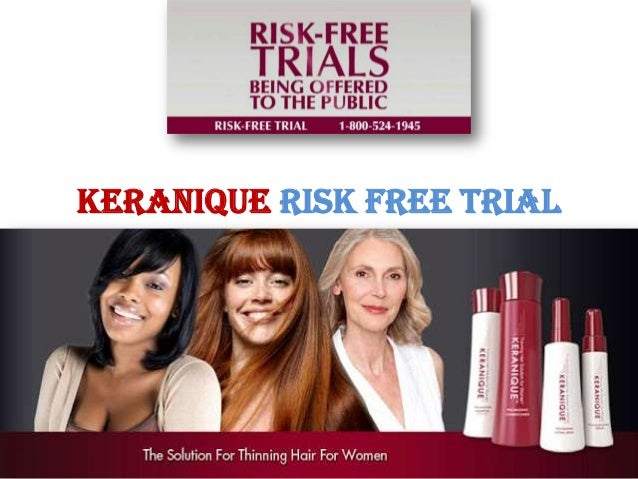 Keranique Risk Free Trial – Experience the Amazing Benefits of Keranique Products at No Risk or Cost