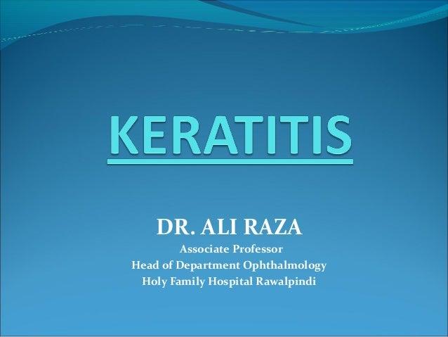 DR. ALI RAZA          Associate Professor Head of Department Ophthalmology  Holy Family Hospital Rawalpindi