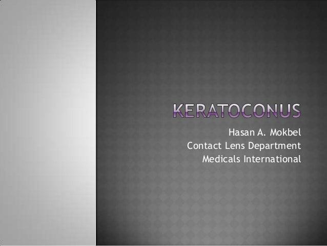 Hasan A. Mokbel Contact Lens Department Medicals International