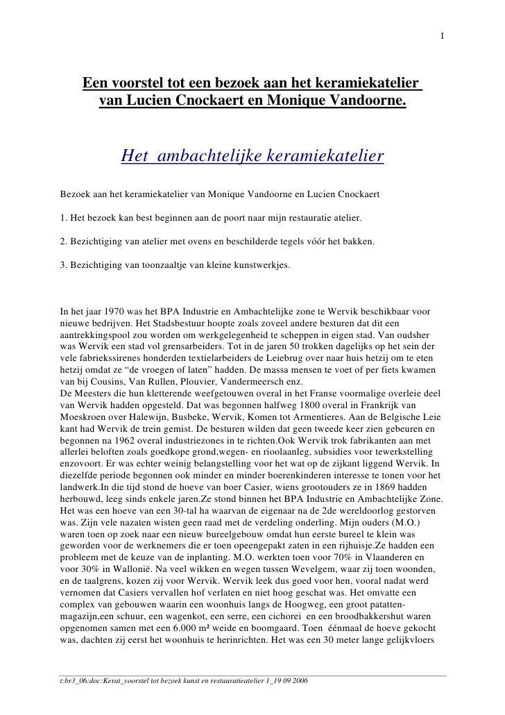 1       Een voorstel tot een bezoek aan het keramiekatelier         van Lucien Cnockaert en Monique Vandoorne.            ...