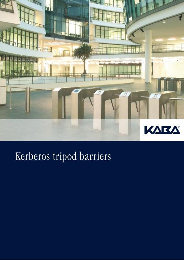 Kerberos tripod barriers