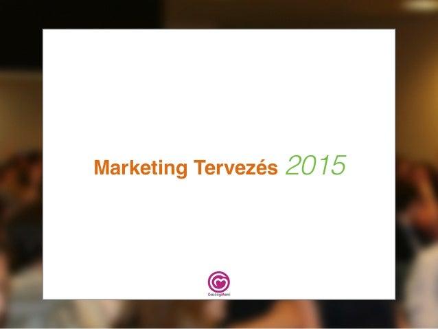 Marketing Tervezés 2015