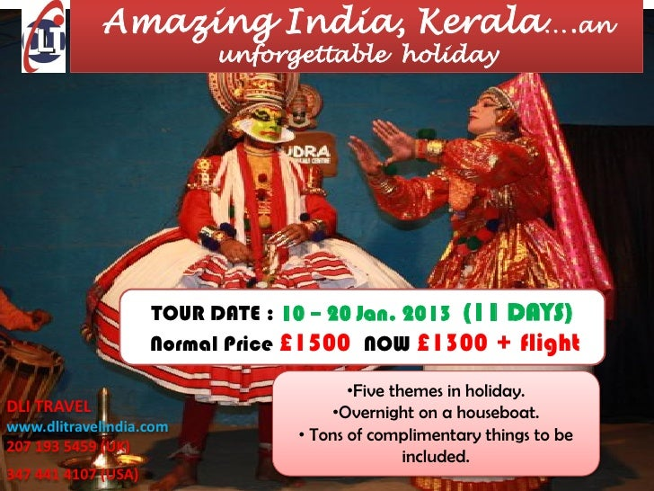 Amazing India, Kerala….an                           unforgettable holiday                     TOUR DATE : 10 – 20 Jan. 201...
