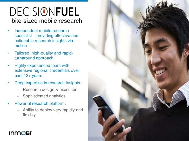 bite-sized mobile research•    Independent mobile research     specialist – providing effective and     actionable researc...
