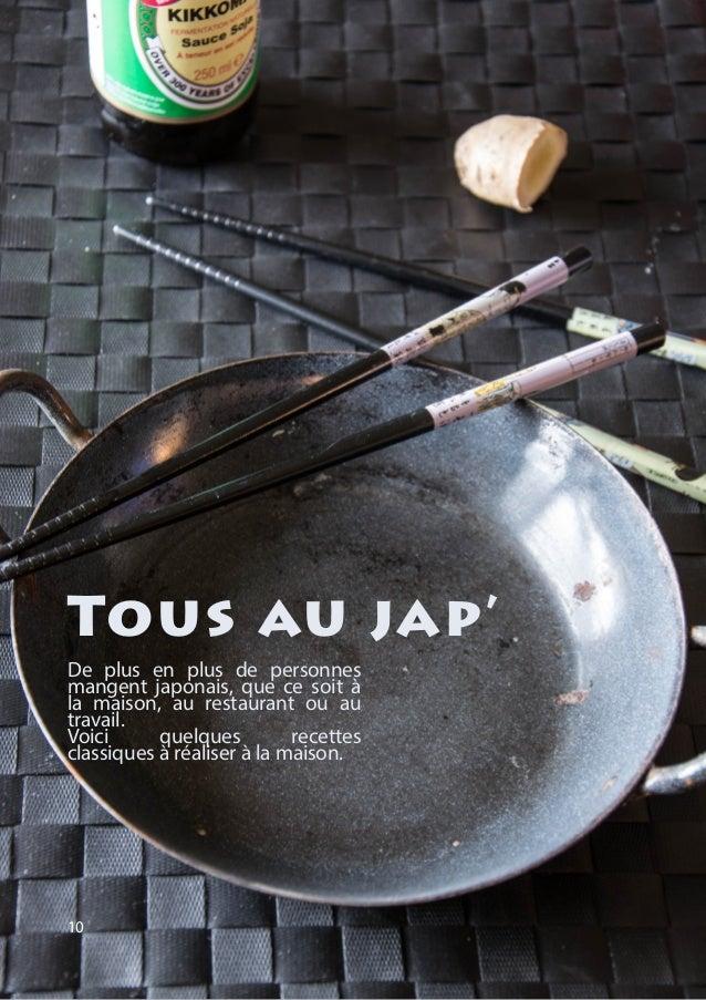 De plus en plus de personnes mangent japonais, que ce soit à la maison, au restaurant ou au travail. Voici quelques recett...