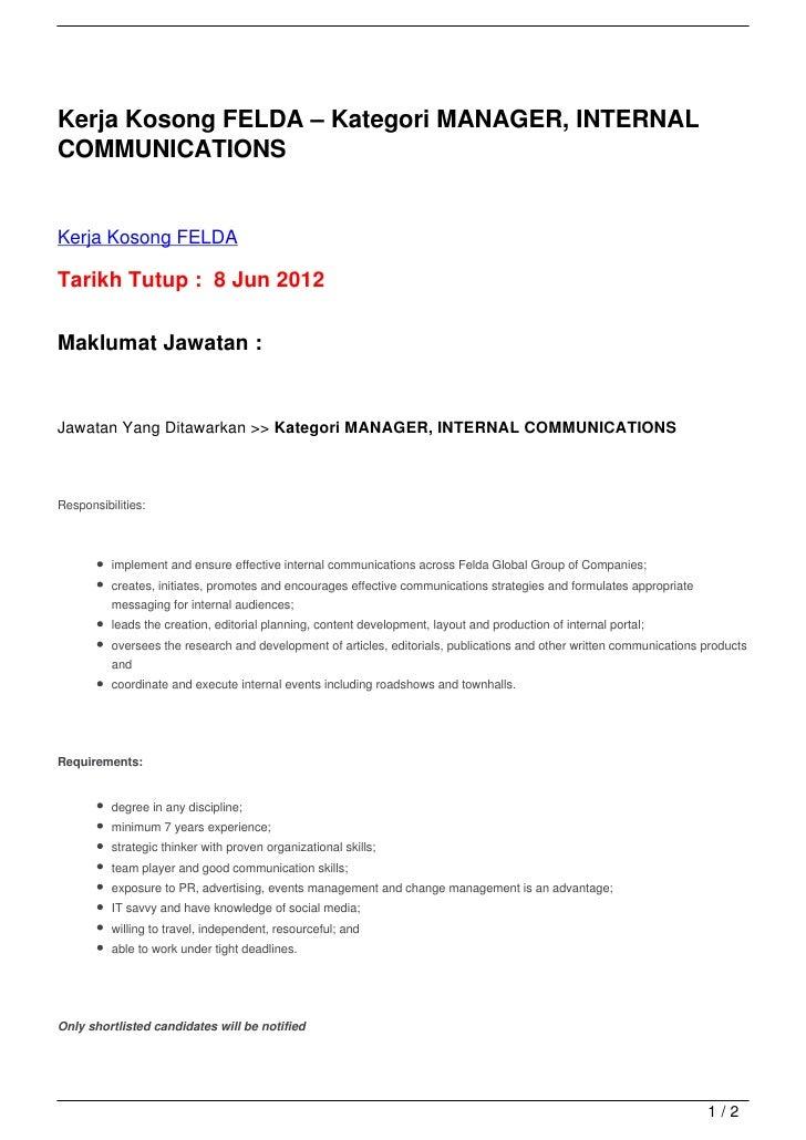 Kerja Kosong FELDA – Kategori MANAGER, INTERNALCOMMUNICATIONSKerja Kosong FELDATarikh Tutup : 8 Jun 2012Maklumat Jawatan :...