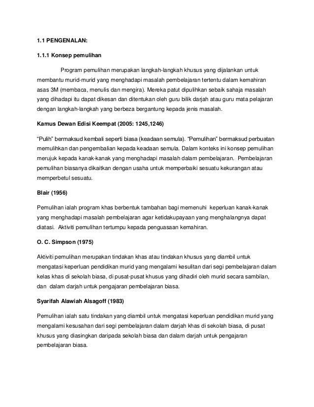 1.1 PENGENALAN: 1.1.1 Konsep pemulihan Program pemulihan merupakan langkah-langkah khusus yang dijalankan untuk membantu m...