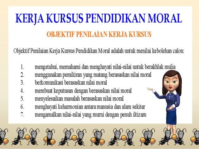 KERJA KURSUS PENDIDIKAN MORAL SPM Slide 2
