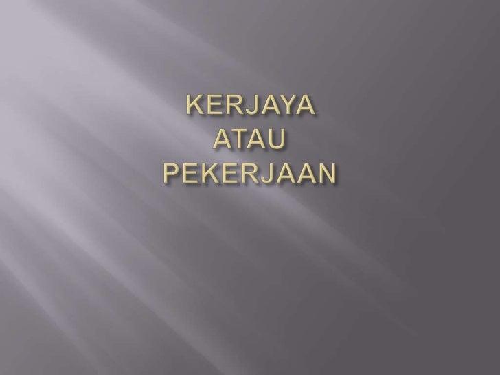 Kerjaya ( power point )