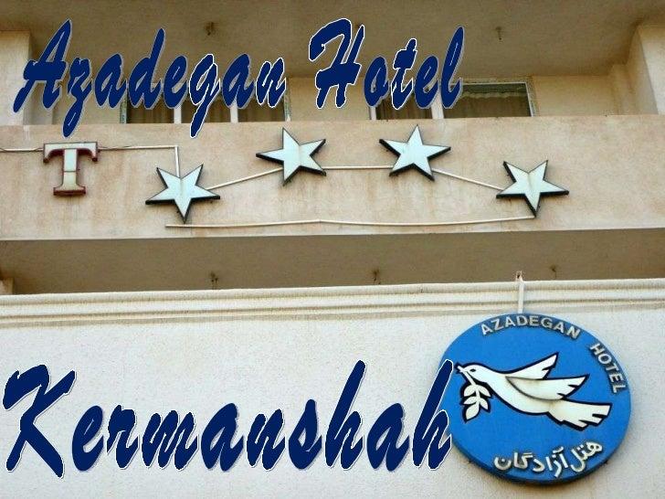 Kermanshah Azadegan Hotel