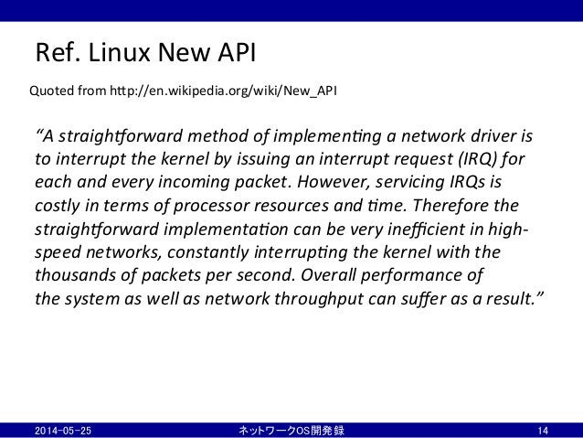"""Ref.  Linux  New  API """"A  straigh+orward  method  of  implemen5ng  a  network  driver  is   to  ..."""