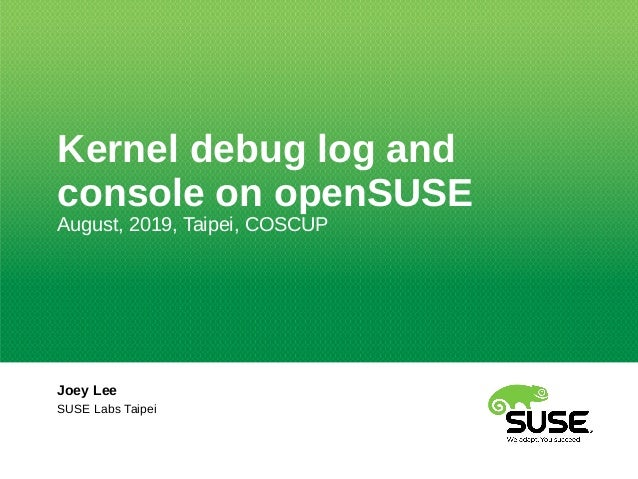 Kernel debug log and console on openSUSE