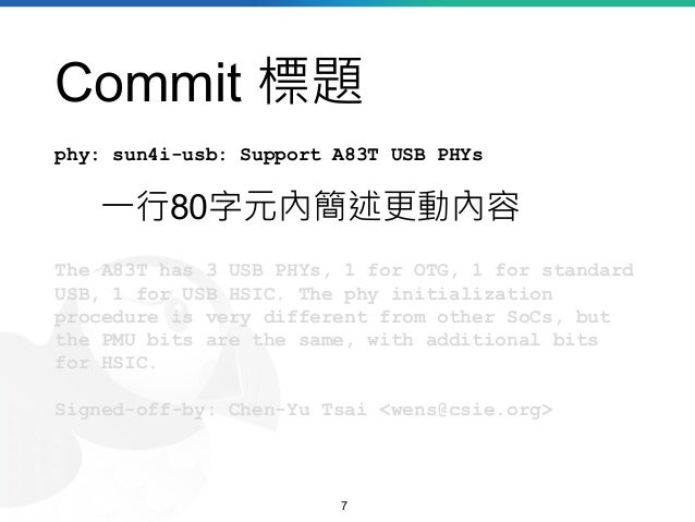 Commit 標題 phy: sun4i-usb: Support A83T USB PHYs The A83T has 3 USB PHYs, 1 for OTG, 1 for standard USB, 1 for USB HSIC. Th...