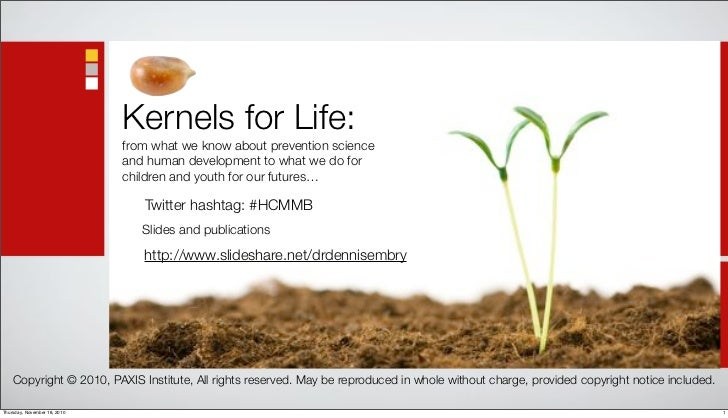 Kernels for Life:                               from what we know about prevention science                               a...
