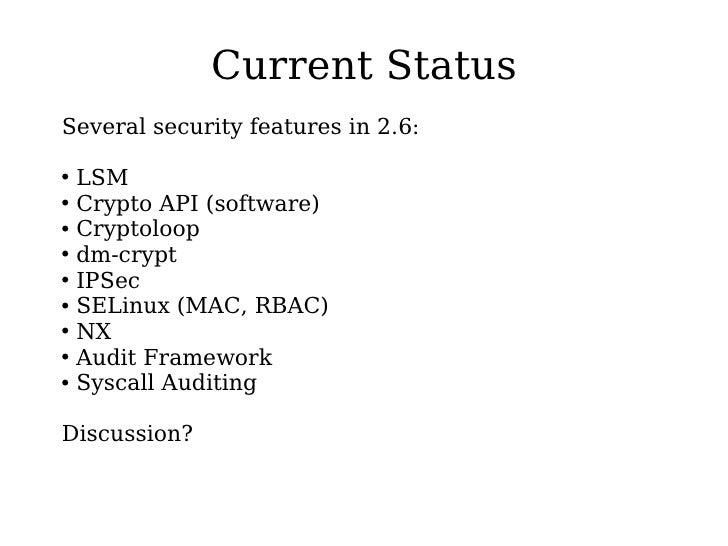 Kernel Security for 2.8 - Kernel Summit 2004 Slide 2