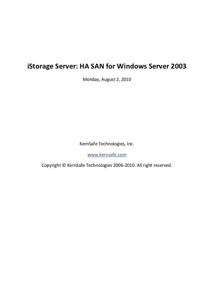 iStorageServer:HASANforWindowsServer2003                            Monday,August2,2010                 ...