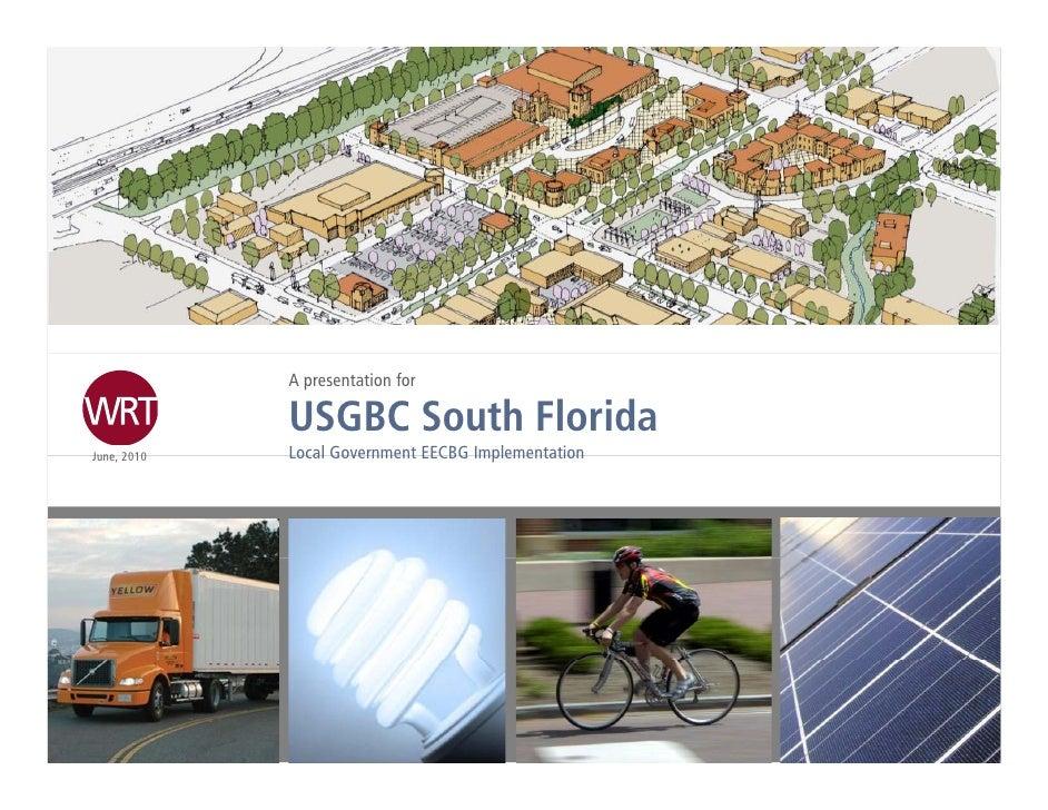 A presentation for              USGBC South Florida June, June 2010   Local Government EECBG Implementation