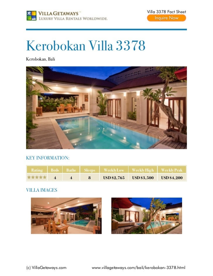 Villa 3378 Fact SheetKerobokan Villa 3378Kerobokan, BaliKEY INFORMATION:  Rating    Beds    Baths   Sleeps     Weekly Low ...