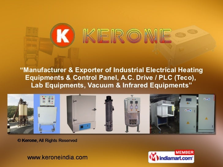 """"""" Manufacturer & Exporter of Industrial Electrical Heating Equipments & Control Panel, A.C. Drive / PLC (Teco),  Lab Equip..."""