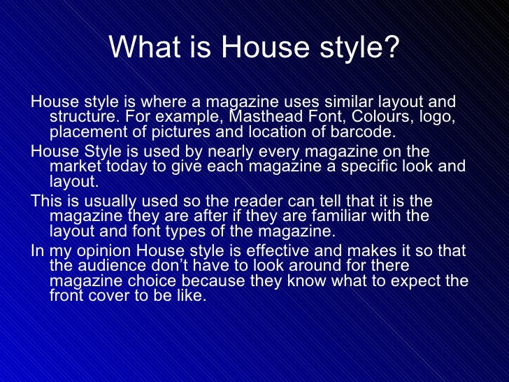 House style meaning