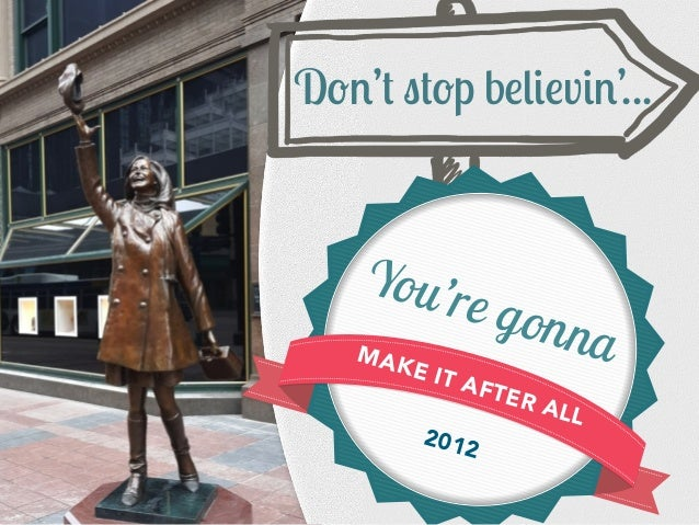 "MAKE IT AFTER ALL 2012 You're gonna D(#'' %'(p b""*$""v$#'..."