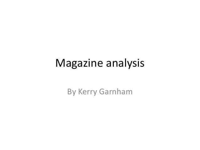 Magazine analysis By Kerry Garnham