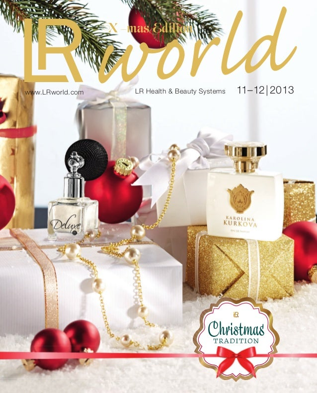 worldLR Health & Beauty Systems 11–12|2013www.LRworld.com X -mas Edition Limited Christmas Edition 11_13_LRW_Cover.indd 52...