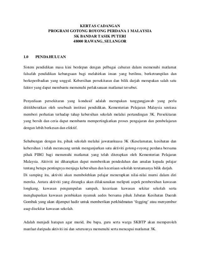 KERTAS CADANGANPROGRAM GOTONG ROYONG PERDANA 1 MALAYSIASK BANDAR TASIK PUTERI48000 RAWANG, SELANGOR1.0 PENDAHULUANSistem p...