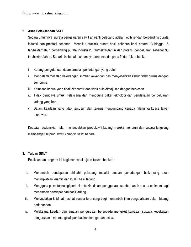 http://www.ridzalmersing.com.2. Asas Pelaksanaan SKLT        Secara umumnya purata pengeluaran sawit ahli-ahli peladang ad...