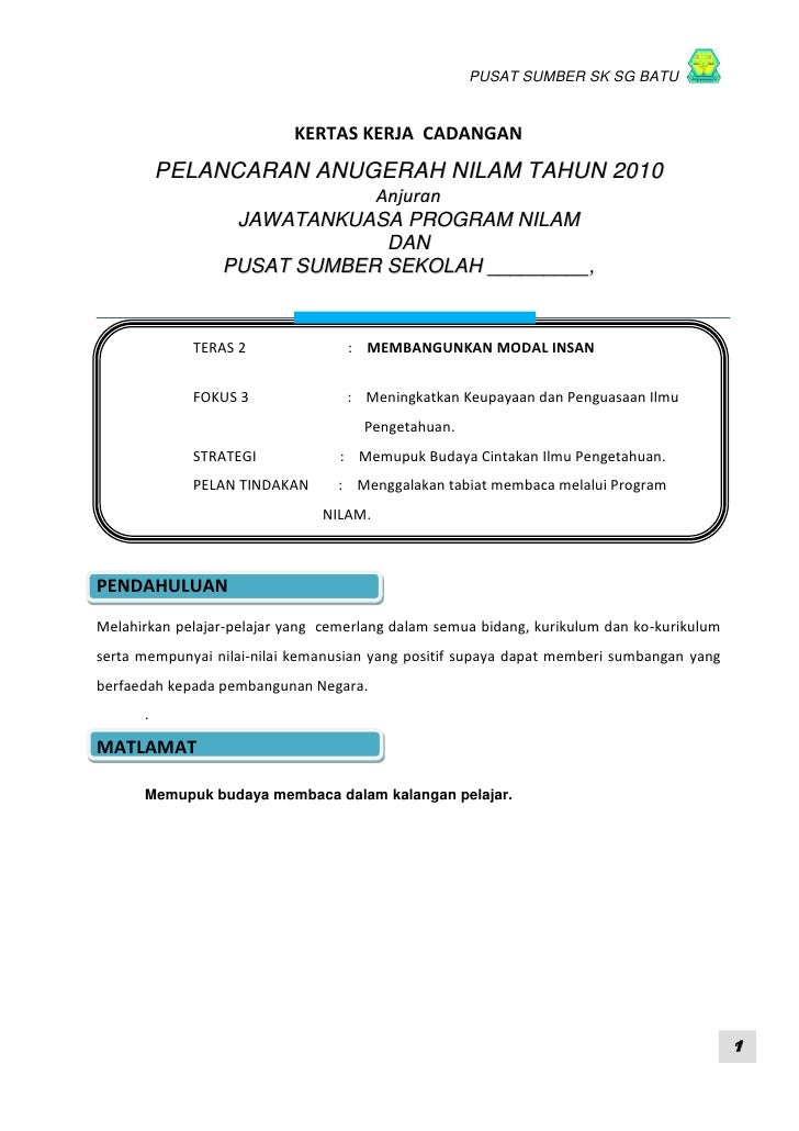 PUSAT SUMBER SK SG BATU                           KERTAS KERJA CADANGAN          PELANCARAN ANUGERAH NILAM TAHUN 2010     ...