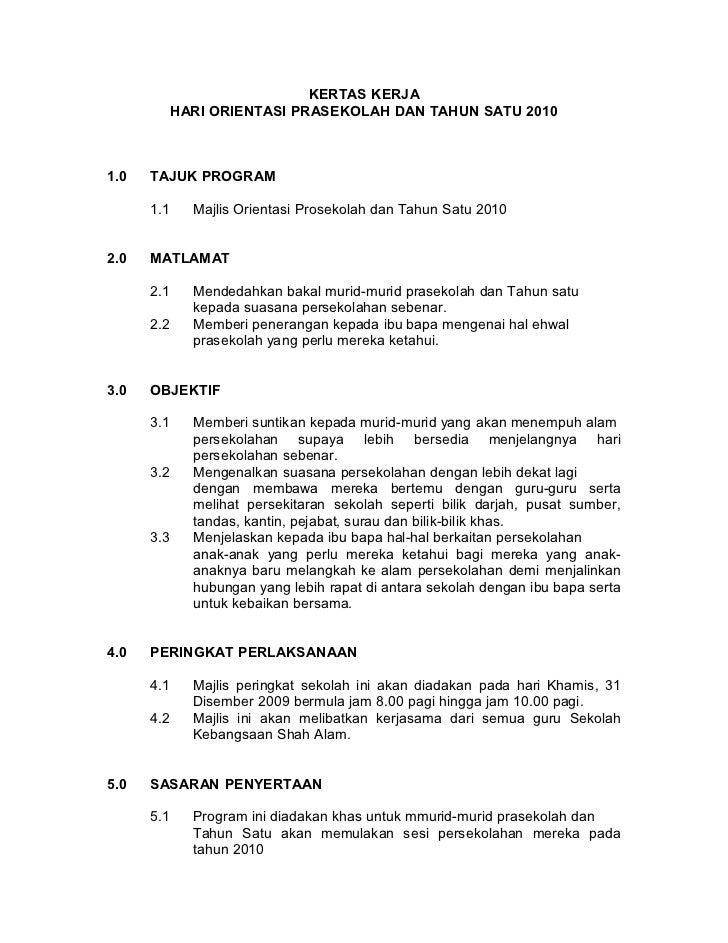 KERTAS KERJA            HARI ORIENTASI PRASEKOLAH DAN TAHUN SATU 20101.0   TAJUK PROGRAM      1.1     Majlis Orientasi Pro...