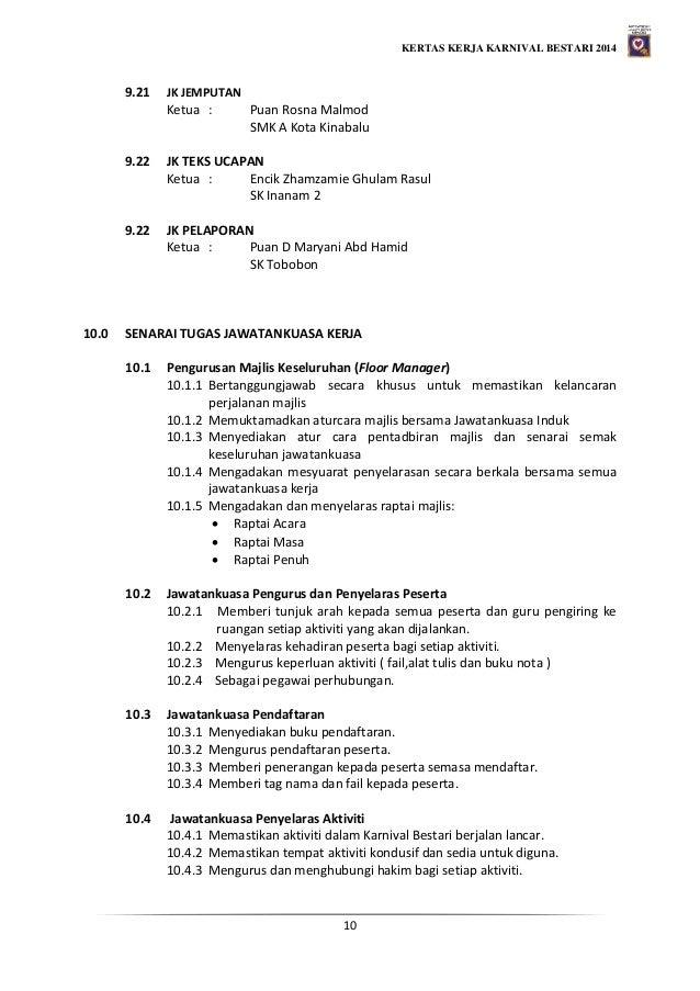KERTAS KERJA KARNIVAL BESTARI 2014 10 9.21 JK JEMPUTAN Ketua : Puan Rosna Malmod SMK A Kota Kinabalu 9.22 JK TEKS UCAPAN K...