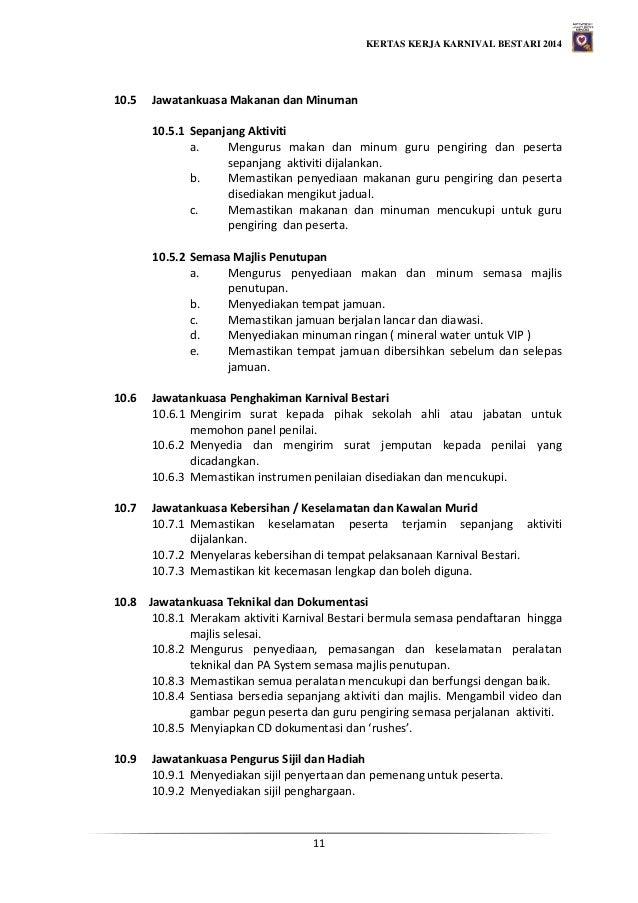 KERTAS KERJA KARNIVAL BESTARI 2014 11 10.5 Jawatankuasa Makanan dan Minuman 10.5.1 Sepanjang Aktiviti a. Mengurus makan da...