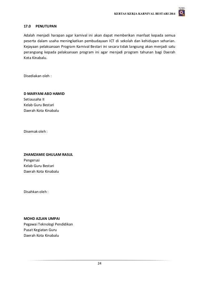 KERTAS KERJA KARNIVAL BESTARI 2014 24 17.0 PENUTUPAN Adalah menjadi harapan agar karnival ini akan dapat memberikan manfaa...