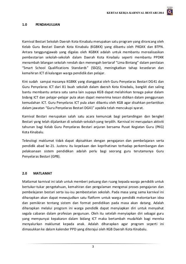 KERTAS KERJA KARNIVAL BESTARI 2014 3 1.0 PENDAHULUAN Karnival Bestari Sekolah Daerah Kota Kinabalu merupakan satu program ...