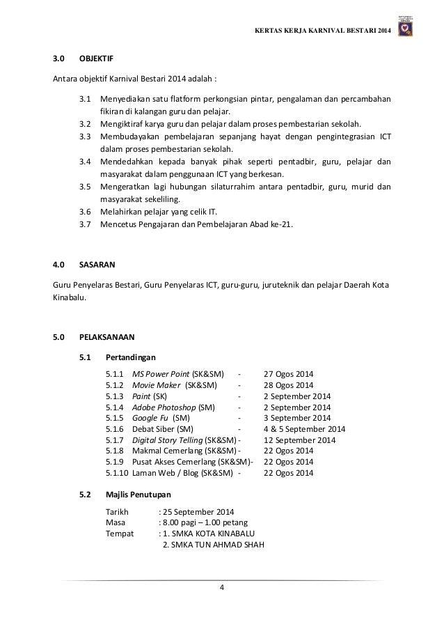 KERTAS KERJA KARNIVAL BESTARI 2014 4 3.0 OBJEKTIF Antara objektif Karnival Bestari 2014 adalah : 3.1 Menyediakan satu flat...