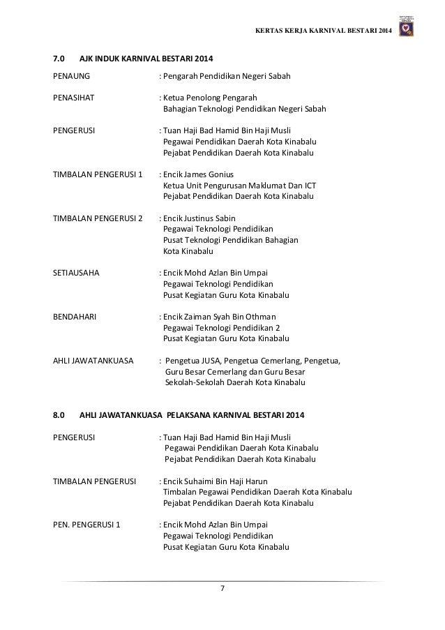 KERTAS KERJA KARNIVAL BESTARI 2014 7 7.0 AJK INDUK KARNIVAL BESTARI 2014 PENAUNG : Pengarah Pendidikan Negeri Sabah PENASI...