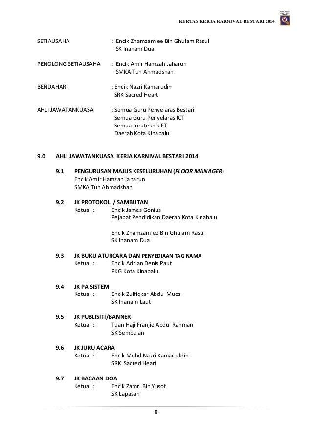 KERTAS KERJA KARNIVAL BESTARI 2014 8 SETIAUSAHA : Encik Zhamzamiee Bin Ghulam Rasul SK Inanam Dua PENOLONG SETIAUSAHA : En...