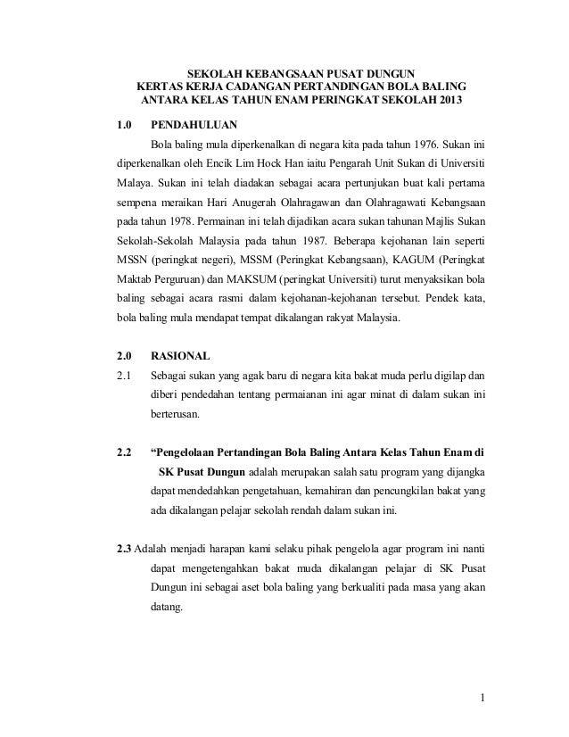 SEKOLAH KEBANGSAAN PUSAT DUNGUN KERTAS KERJA CADANGAN PERTANDINGAN BOLA BALING ANTARA KELAS TAHUN ENAM PERINGKAT SEKOLAH 2...