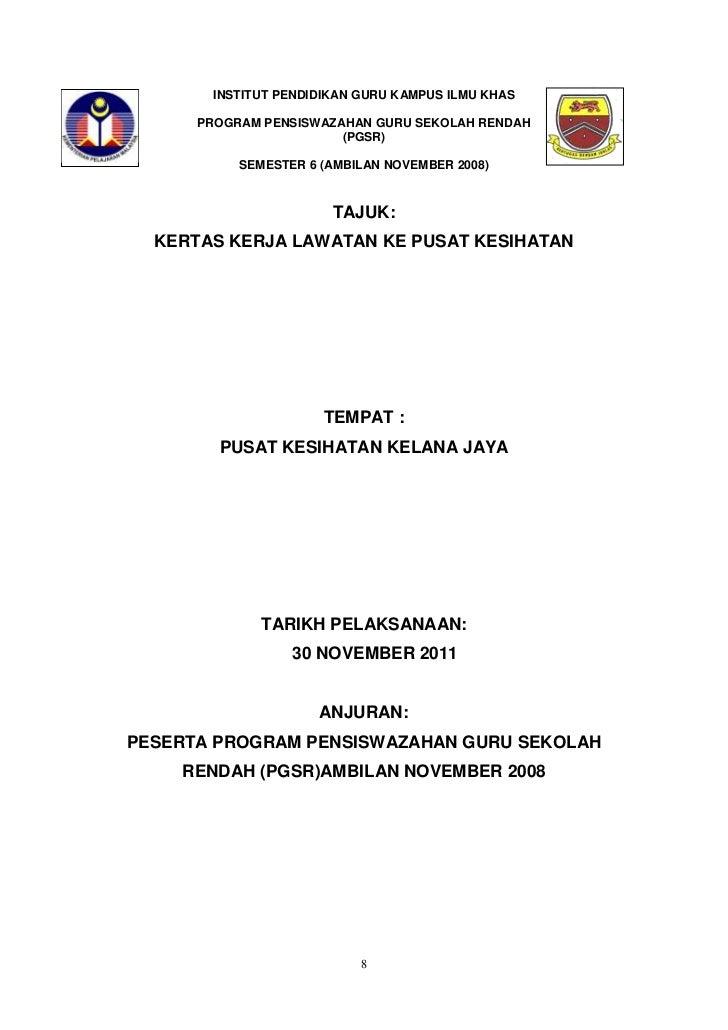 INSTITUT PENDIDIKAN GURU KAMPUS ILMU KHAS      PROGRAM PENSISWAZAHAN GURU SEKOLAH RENDAH                        (PGSR)    ...