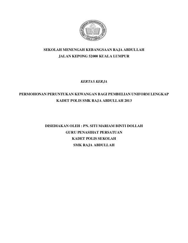 SEKOLAH MENENGAH KEBANGSAAN RAJA ABDULLAH JALAN KEPONG 52000 KUALA LUMPUR  KERTAS KERJA  PERMOHONAN PERUNTUKAN KEWANGAN BA...