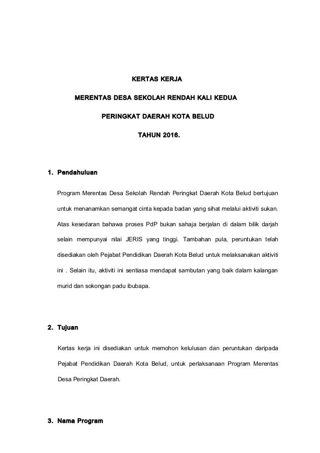 KERTAS KERJA MERENTAS DESA SEKOLAH RENDAH KALI KEDUA PERINGKAT DAERAH KOTA BELUD TAHUN 2016. 1. Pendahuluan Program Merent...